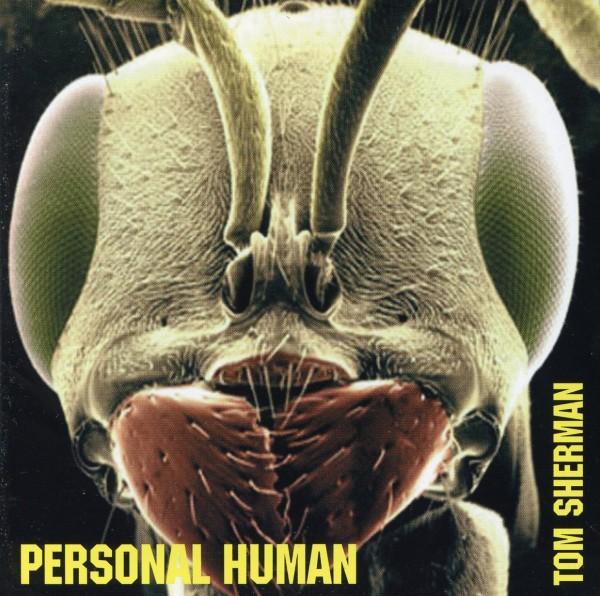 Tom Sherman - Personal Human