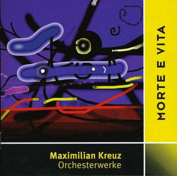Maximilian Kreuz: Morte e Vita