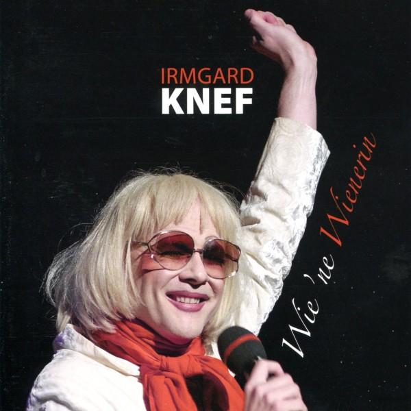 Irmgard Knef: Wie 'ne Wienerin