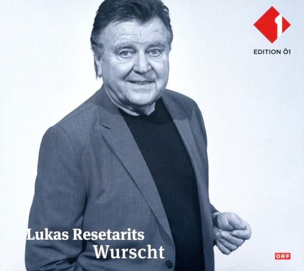 Lukas Resetarits: Wurscht