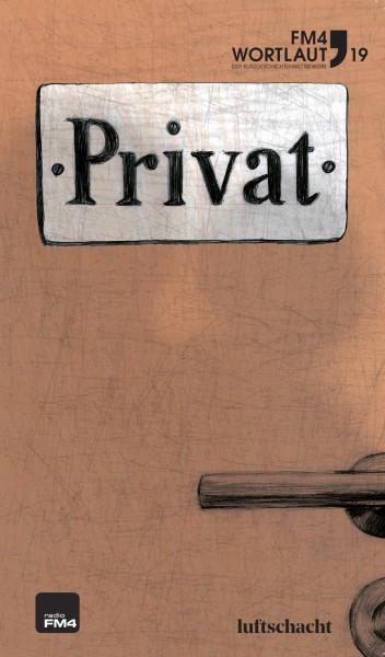 """FM4 Wortlaut 2019 """"Privat"""""""