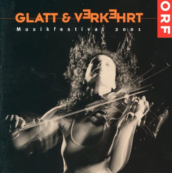 Glatt & Verkehrt 2001