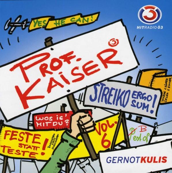 Best of Prof.Kaiser Vol.6