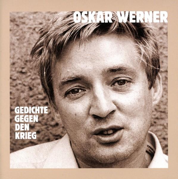 Oskar Werner: Gedichte gegen den Krieg