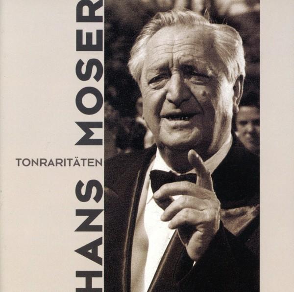 Hans Moser - Tonraritäten