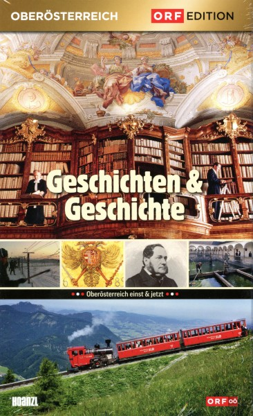 Edition Oberösterreich: Geschichten und Geschichte
