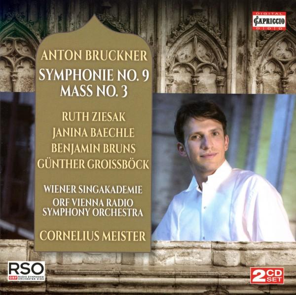 Anton Bruckner: Symphonie Nr. 9 / Mass Nr. 3