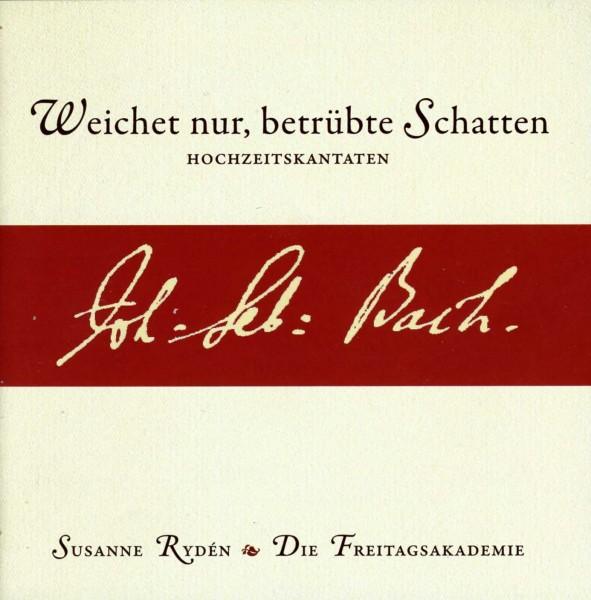 Bach - Weichet nur, betrübte Schatten