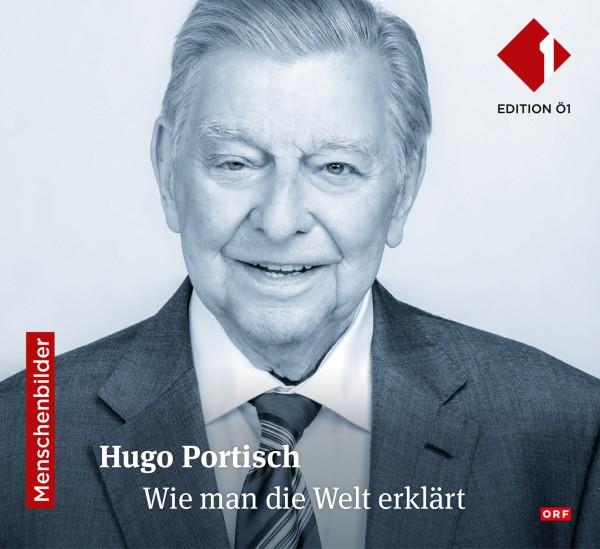 Hugo Portisch: Wie man die Welt erklärt