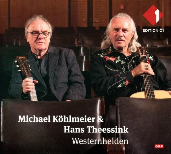 Michael Köhlmeier & Hans Theessink: Westernhelden