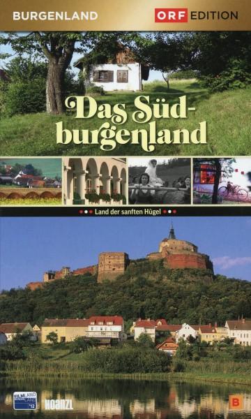 Edition Burgenland: Das Südburgenland
