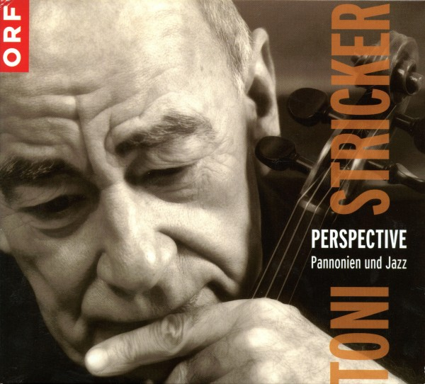 Toni Stricker Perspective - Pannonia and Jazz