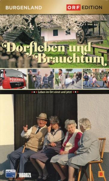 Edition Burgenland: Dorfleben und Brauchtum