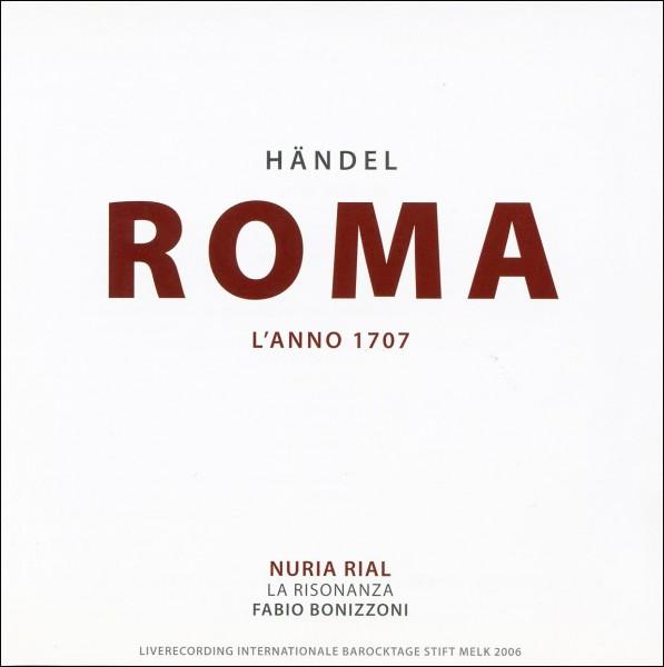 Nuria Rial sings Händel: Roma - L'anno 1707