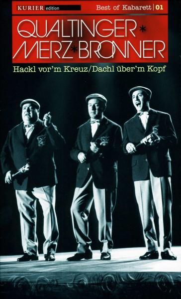 Qualtinger/Merz/Bronner: Hackl vor'm Kreuz - Dachl über'm Kopf