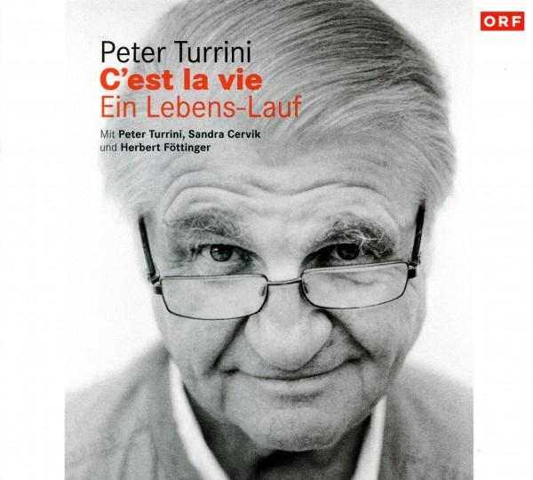 """Peter Turrini: """"C'est la vie"""""""