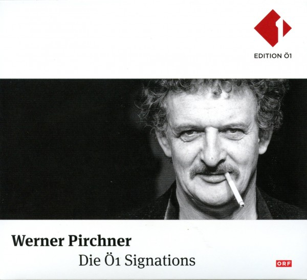 Werner Pirchner: Ö1 Signations
