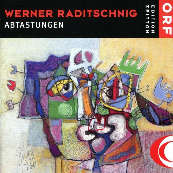 """Werner Raditschnig: """"Abtastungen"""""""