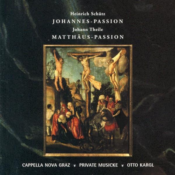 H. Schütz: JOHANNES-PASSION, J. Theile: MATTHÄUS-PASSION