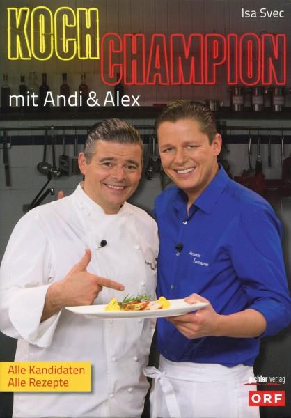 Kochchampion mit Andi & Alex