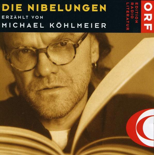 Michael Köhlmeier: Die Nibelungen