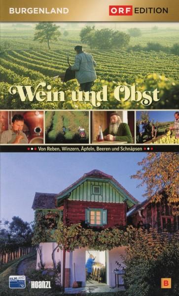 Edition Burgenland: Wein und Obst