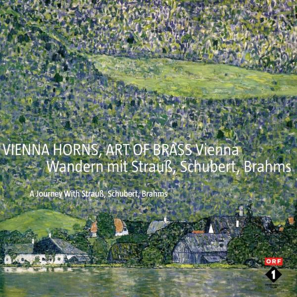 Vienna Horns - Wandern mit Strauß, Schubert, Brahms