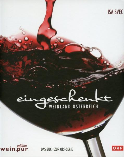 Eingeschenkt - Weinland Österreich Buch